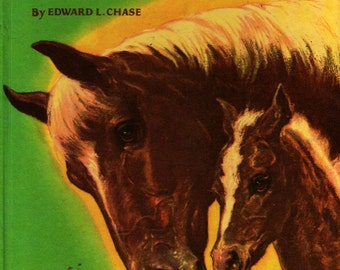 The Big Book of Horses + Edward L. Chase + Edward L. Chase + 1951 + Vintage Kids Book