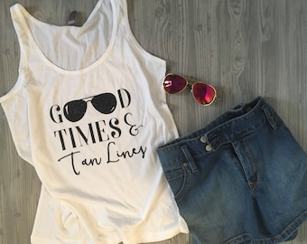 Good times and tan lines tank with aviators!