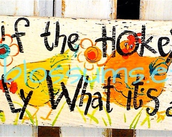 "5.5"" X 21""  #104 Hokey Pokey Colorful hand painted sign"