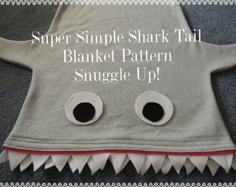 Shark Blanket Bag Pattern and Tutorial, Super Simple to Make, pdf, Instant Download, Snuggle Up