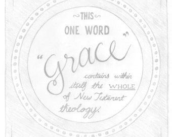 This One Word Grace - Digital Download Art Typography Print