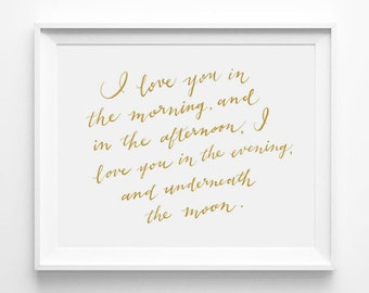 I Love You in the Morning and in the Afternoon, Skidamarkink Song, Nursery Art, Calligraphy, Typography 5 x 7 Print, Word Art, Quote, Gold