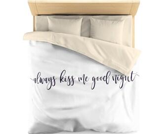 Always kiss me goodnight, Duvet Cover, modern duvet cover, duvet cover with saying