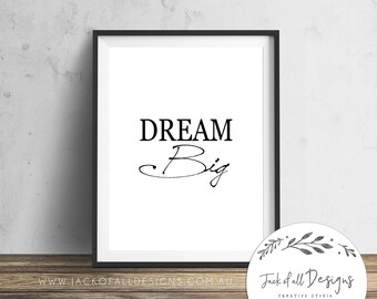 Dream Big - Wall Art Print