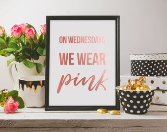 Regina George- Mean Girls Wall Art- On Wednesdays We Wear Pink- Iconic Movie Quotes- Mean Girls Poster- Mean Girls Wall Art- Movie Posters