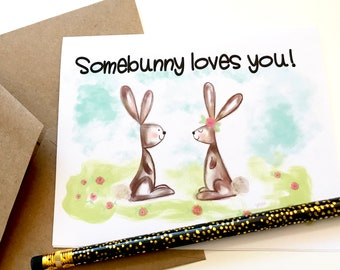 "Printable art, ""Somebunny loves you"" adorable hand lettered & hand drawn Easter card, digital download"