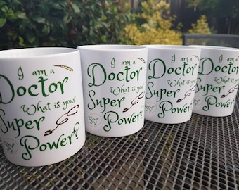 Doctor mug, doctor mug gift, I am a doctor what is your super power, doctor thank you present, newly qualified doctor present, junior doctor