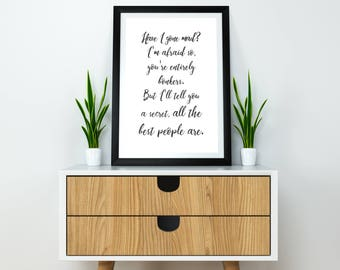 Alice in Wonderland Print, Inspirational print, Quote print, Have I gone mad A4 or A3 print