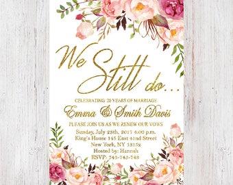 Anniversary Party Invitation,We Still Do Invitation,Anniversary invitation,Floral Vow Renewal Invitation,We Still Do Invite 19
