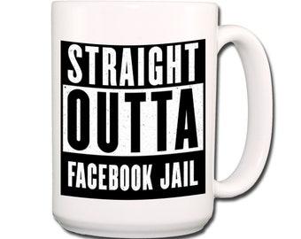 FACEBOOK Straight Outta Facebook Jail Extra Large Coffee Mug 15 oz