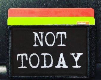 Wallet Not Today Thin Morale Patch Wallet