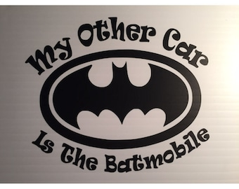 My other car is the Batmobile Decal