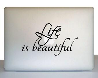 Laptop Decal - Life is Beautiful Laptop Sticker