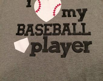 I love my baseball player tshirt