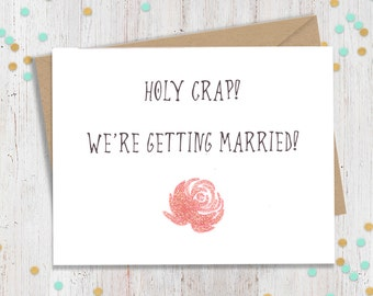 Holy Crap We're Getting Married! // Funny Greeting Card for New Groom, New Wife // Celebrate the Awesomeness That is Your Wedding!