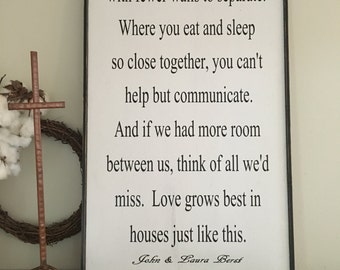 Love grows best in little houses, 32x19, Fixer Upper Inspired