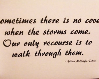 Walk Through the Storms  Quote Blank Note Card