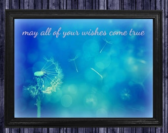 """May all of your wishes come true - 10"""" x 14"""" HD Digital Print"""