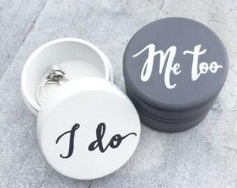 Wedding Ring Boxes, I do, Me too Ring Box, Personalized Wedding Ring Box, Set of 2