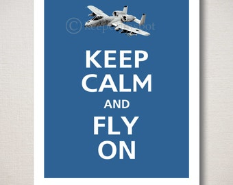 Keep Calm and FLY ON A10 Thunderbolt Military Airplane Art Print Typography