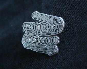 Whipped Cream - PIN