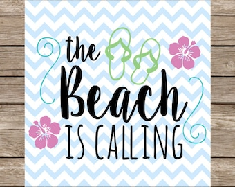 The Beach is Calling SVG Cut File Beach Ocean Sand Flip Flop Cutting File png dxf svg silhouette and cricut design space
