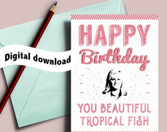 Printable Leslie Knope birthday card, you beautiful tropical fish, Parks and recreation card, Leslie and Anne birthday card, Parks Rec Card