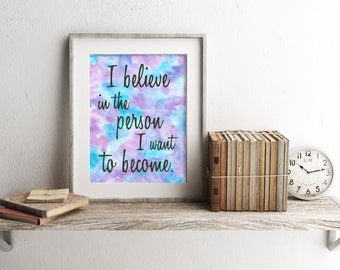 Positive affirmation for women - Inspirational wall art- Dorm Decor - Gift for Entrepreneur -Typography Print - Watercolor Print- Motivation