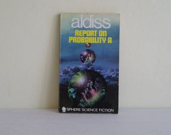 Report on Probability A, Brain Aldiss, Sphere Science Fiction, 1969, Science Fiction, Sci Fi Books, Novels, Vintage Sci-Fi, Sci-Fi, Sci Fi