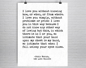 Pablo Neruda Quote, Love Poem, Poetry Print, Poetry Poster, First Anniversary, Love Quote, Typography Poster, Second Anniversary, Cotton