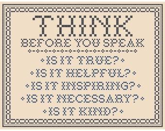 THINK Before You Speak (Traditional Version) - Original Cross Stitch Chart