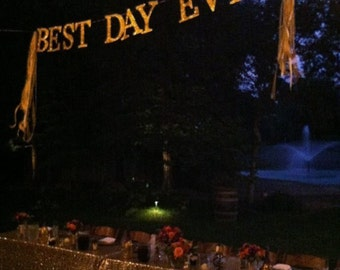 BEST DAY EVER Banner- Large All Caps