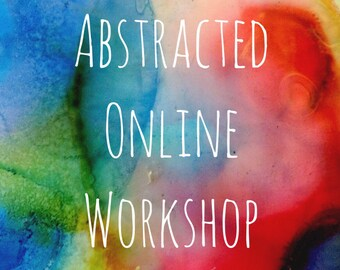 Abstracted All New Online Painting Workshop Early Bird Registration Sale