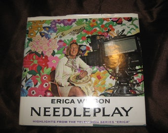 """First Edition/HC/DJ """"Needleplay"""" by Erica Wilson - Highlights from the TV Series """"Erica"""" c1975 - Needlepoint Lessons and Patterns"""