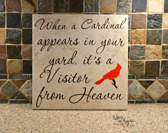 In Loving Memory Gift, When a Cardinal appears, In loving memory sign, Memorial gift, Personalized Loving memory sign