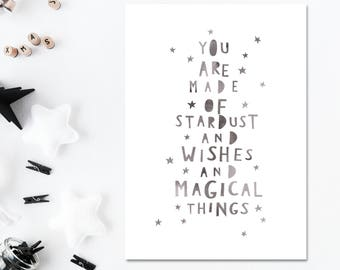 You Are Made Of Stardust And Wishes And Magical Things Nursery Wall Decor Grey Nursery Wall Art Nursery Print Baby Son Baby Daughter