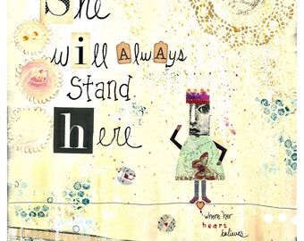 She Will Always Stand Here - 8x10 Matted Print