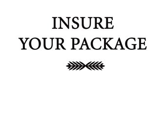 Insurance to your package!