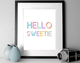 Typography poster print, Hello sweetie quote print, type, rainbow quote print, cute quote art, typographic poster print, quote art.