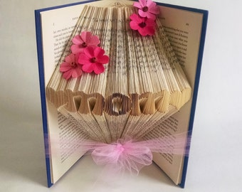 Mothers Day Gift for Mom - Gift Ideas For Mom - Folded Book Art - Book Sculpture - Book Art Decor