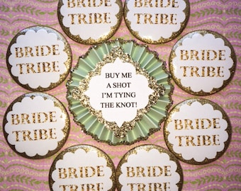 Bride Tribe...Bachelorette Party Buttons..Bridal Party..Bride Pin..Bachelorette Party .. Buttons can be added..Hen Party