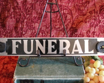 Vintage Hearse Window Sign - Funeral, Metal, Hand Painted