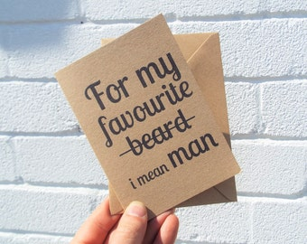 For My Favourite Dad - Bearded Birthday Card for your Dad. UK Made | Eco Friendly | Cruelty Free | Vegan | Recycled