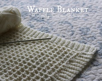 Download Now - CROCHET PATTERN Waffle Blanket - Any Size - Pattern PDF