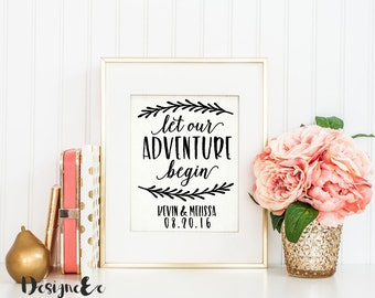 Quote Print - Let our ADVENTURE begin