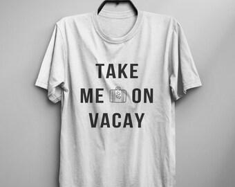 Vacation tshirt tumblr shirt mens graphic tee womens funny tshirt spring break tee