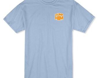 Dump Him Men's Light Blue T-shirt