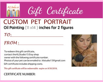 "Gift Certificate for a Custom Oil Painting Portrait of one human and one pet 11""x14"""