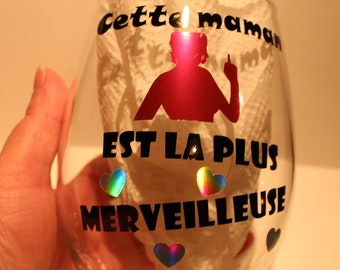 """Wine glass Stemless """"this MOM is the most wonderful."""