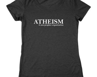 Atheism Funny Humor Pride Atheist Women's Relaxed Fit Tri-Blend T-Shirt DT1237